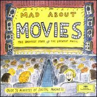 Mad About Movies - Alexis Weissenberg (piano); Andr�s Schiff (piano); Berlin Philharmonic Orchestra; Cheryl Studer (soprano); I Musici;...