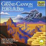 GrofT: Grand Canyon Suite; Gershwin: Porgy & Bess Symphonic Suite
