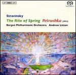 Stravinsky: The Rite of Spring; Petrushka (1911)