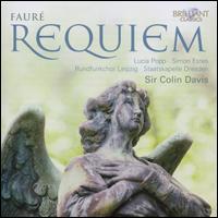 Faur�: Requiem - Lucia Popp (soprano); Simon Estes (baritone); MDR Leipzig Radio Chorus (choir, chorus); Staatskapelle Berlin;...