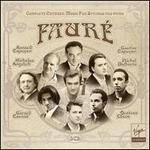 Faur�: Complete Chamber Music for Strings and Piano