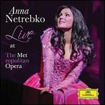 Anna Netrebko-Live at the Metropolitan Opera