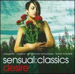 Sensual Classics: Desire