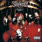 Slipknot [2008 Reissue]