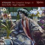 Richard Strauss: The Complete Songs, Vol. 5