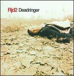Dead Ringer [Bonus Tracks]