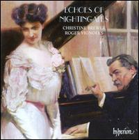 Echoes of Nightingales - Christine Brewer (soprano); Roger Vignoles (piano)