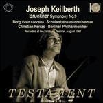Bruckner: Symphony No. 9; Berg: Violin Concerto
