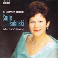 Richard Strauss: Lieder - Marita Viitasalo (piano); Soile Isokoski (soprano)