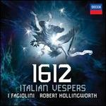1612: Italian Vespers - David Roblou (organ); I Fagiolini
