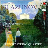 Glazunov: String Quartets, Vol. 5 - Utrecht String Quartet