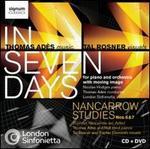Thomas AdFs: In Seven Days; Nancarrow Studies Nos. 6 & 7