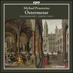 Michael Praetorius: Ostermesse