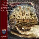 Christopher Tye: Missa Euge bone; Peccavimus; Western Wynde Mass