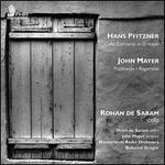 Hans Pfitzner: Cello Concerto; John Mayer: Praghanda; Ragamalas