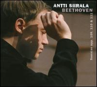 Beethoven: Sonatas Op. 109, 110 & 111 - Antti Siirala (piano)