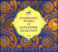 Symphonic Works by Alexander Glazunov - USSR Academic Symphony Orchestra; Evgeny Svetlanov (conductor)