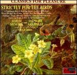 Strictly for the Birds - Bernard Partridge (violin); David Cripps (horn); David Snell (harp); Erich Gruenberg (violin); Hugh Maguire (violin); James W. Buck (horn); John Etheridge (guitar); John Pigneguy (horn); John Rooke (horn); John Sharpe (violin); John Willison (violin)