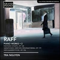 Joachim Raff: Piano Works, Vol. 2 - Tra Nguyen (piano)