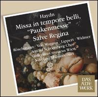 Haydn: Missa in Tempore Belli; Salve Regina - Dorothea R�schmann (soprano); Elisabeth von Magnus (mezzo-soprano); Herbert Lippert (tenor); Oliver Widmer (bass baritone);...