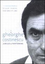 Gheorghe Costinescu: Jubilus & Pantomime
