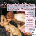 Frederick Delius: English Masterworks