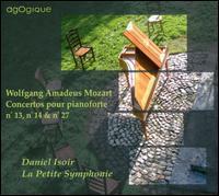 Mozart: Concertos pour pianoforte Nos. 13, 14 & 27 - Daniel Isoir (piano); La Petite Symphonie