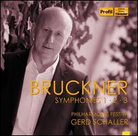 Bruckner: Symphonies Nos. 1, 2 & 3 - Philharmonie Festiva; Gerd Schaller (conductor)