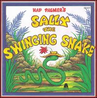 Sally the Swinging Snake - Hap Palmer