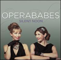 Silent Noon - OperaBabes