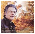 Mark N. Grant: Inching Through the Sunsplendid Dust