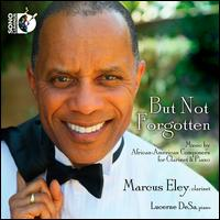 But Not Forgotten - Lucerne DeSa (piano); Marcus Eley (clarinet)