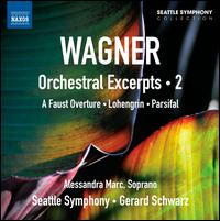 Wagner: Orchestral Excerpts, Vol. 2 - Alessandra Marc (soprano); Seattle Symphony Orchestra; Gerard Schwarz (conductor)