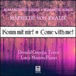 Von Kralik: Komm Mit Mir-Come With Me