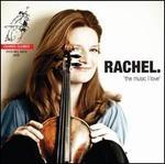 Rachel: The Music I Love