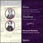 The Romantic Piano Concerto, Vol. 58: Pixis, Thalberg
