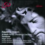 FaurT: Requiem; Bach: Partita, Chorales & Ciaconna