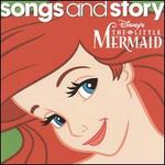 Songs and Story: The Little Mermaid