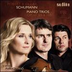 Robert & Clara Schumann: Piano Trios, Op. 17, 88 & 110