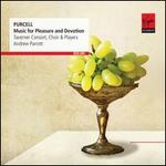 Purcell: Music for Pleasure & Devotion