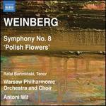 Weinberg: Symphony No. 8 'Polish Flowers'