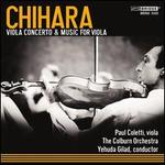 Music of Paul Chihara, Vol. 2