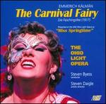 Emmerich K�lm�n: The Carnival Fairy