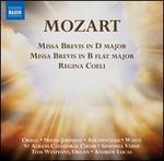 Mozart: Missa Brevis in D major; Missa Brevis in B flat major; Regina Coeli