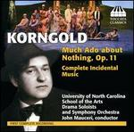 Erich Korngold: Much Ado About Nothing, Op. 11 (Complete Incidental Music)