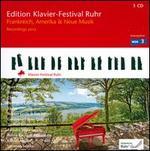Edition Klavier-Festival Ruhr, Vol. 29: Frankreich, Amerika & Neue Musik
