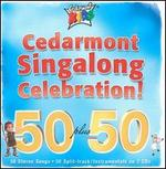 Cedarmont Singalong Celebration! 50 Plus 50