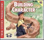 Early Childhood: Building Character