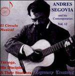 Andres Segovia and his Contemporaries, Vol. 12: El C�rculo Musical
