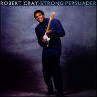 Strong Persuader - Robert Cray Band